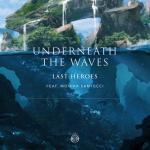 Cover: Last Heroes feat. Monika Santucci - Underneath The Waves