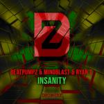 Cover: Beatpumpz & Mindblast & Ryan T. - Insanity