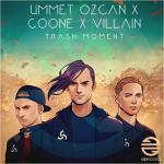 Cover: Ummet Ozcan - Trash Moment