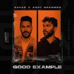 Cover: R3hab - Good Example