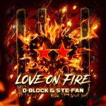 Cover: D-Block - Love On Fire