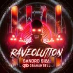 Cover: Sandro Silva & Graham Bell - Raveolution