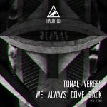 Cover: Tonal Verges - We Always Come Back