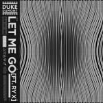 Cover: Duke Dumont - Let Me Go
