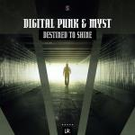 Cover: Digital Punk - Destined To Shine