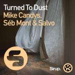 Cover: Mike Candys - Turned To Dust