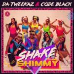 Cover: Da Tweekaz - Shake Ya Shimmy