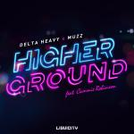 Cover: Delta Heavy - Higher Ground