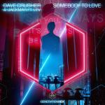 Cover: Dave Crusher & Jackmar ft. LEV - Somebody To Love