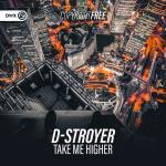 Cover: D-Stroyer - Take Me Higher