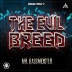 Cover: Mr. Bassmeister - The Evil Breed
