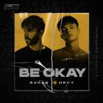 Cover: R3HAB & HRVY - Be Okay