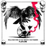 Cover: Sullivan King & Kai Wachi & GG MAGREE - Flatline