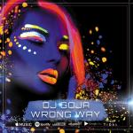 Cover: DJ Goja - Wrong Way