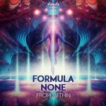 Cover: Formula None - From Within