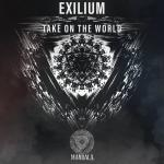 Cover: Exilium - Take On The World