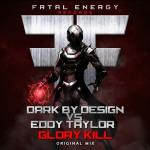 Cover: Dark By Design vs. Eddy Taylor - Glory Kill