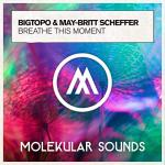 Cover: May-Britt Scheffer - Breathe This Moment