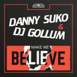 Cover: Dj Gollum - Make Me Believe