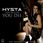 Cover: Hysta - Stay Back Or You Die