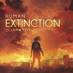 Cover: Djapatox - Human Extinction