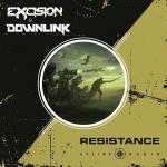 Cover: Excision & Downlink - Resistance