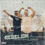 Cover: Rebelion ft. Micah Martin - Never Back Down