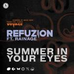 Cover: Refuzion ft. rainage - Summer In Your Eyes