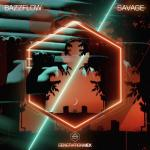 Cover: Bazzflow - Savage