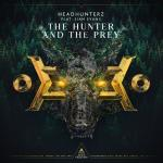 Cover: Headhunterz - The Hunter And The Prey