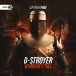 Cover: D-Stroyer - Warrior's Tale