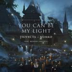 Cover: Trivecta & Nurko feat. Monika Santucci - You Can Be My Light