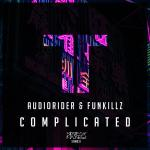 Cover: Audiorider & Funkillz - Complicated