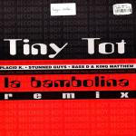 Cover: Tiny Tot - La Bambolina (Bass-D & King Matthew Remix)