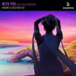 Cover: Krunk! & Restricted feat. Kelly Matejcic - With You