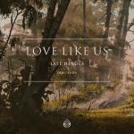 Cover: Last Heroes feat. RUNN - Love Like Us
