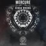 Cover: Mercure - Kinda Wrong