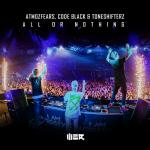Cover: Toneshifterz - All Or Nothing