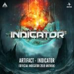 Cover: Artifact - Indicator (Official Indicator Anthem 2019)