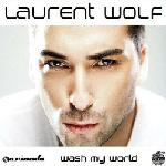 Cover: Laurent Wolf - Wash My World