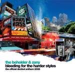 Cover: The Beholder - Bleeding For The Harder Styles (The Official Decibel Anthem 2008)