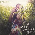 Cover: Pranjli - Chase You