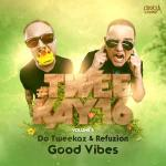 Cover: Da Tweekaz - Good Vibes
