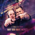 Cover: E-Force & B-Front - May God Have Mercy