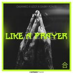 Cover: Gabry Ponte - Like A Prayer