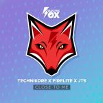 Cover: Technikore & Firelite & JTS - Close To Me