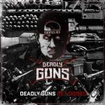 Cover: Deadly Guns - Get Dissed
