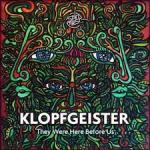 Cover: Klopfgeister - They Were Here Before Us