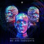 Cover: GroundBass & Tijah & Perception - We Are Thoughts