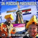 Cover: Dr. Peacock & Partyraiser - Trip To Holland